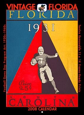 Florida Gators 2008 Vintage Football Program Calendar