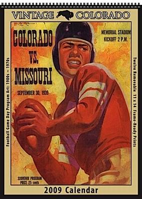 Colorado Buffaloes 2009 Vintage Football Program Calendar