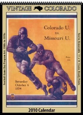 Colorado Buffaloes 2010 Vintage Football Program Calendar