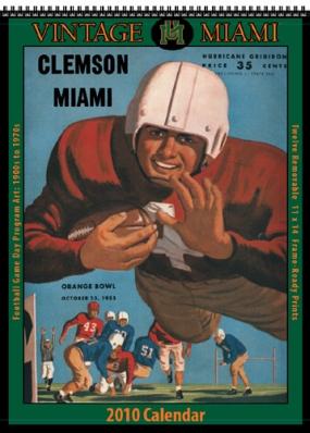 Miami Hurricanes 2010 Vintage Football Program Calendar