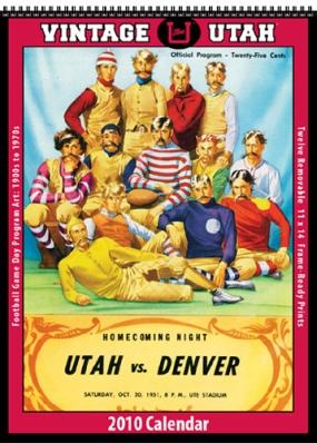 Utah Utes 2010 Vintage Football Program Calendar