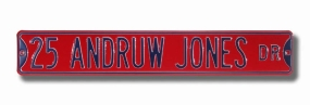 25 ANDRUW JONES DR Street Sign