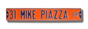 31 MIKE PIAZZA DR Street Sign