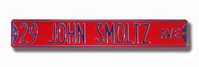 29 JOHN SMOLTZ AVE Street Sign