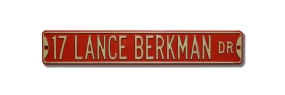 LANCE BERKMAN DR Street Sign