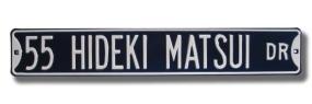 55 HIDEKI MATSUI DR Street Sign