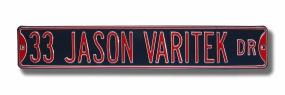 JASON VARITEK Street Sign