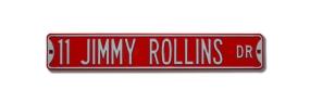 11 JIMMY ROLLINS DR Street Sign