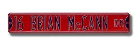 16 BRIAN McCANN DR Street Sign