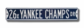26 X YANKEE CHAMPS DR Street Sign
