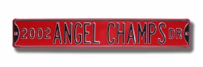 2002 ANGELS CHAMPS AVE Street Sign
