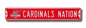 CARDINALS NATION with WS 2006 logo Street Sign