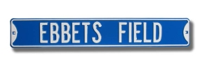 EBBETS FIELD Street Sign