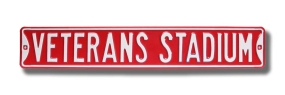 VETERANS STADIUM Street Sign