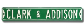 CLARK & ADDISON Street Sign