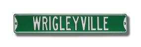 WRIGLEYVILLE Street Sign