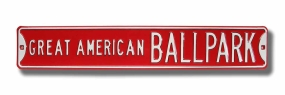 GREAT AMERICAN BALLPARK Street Sign