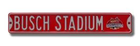 BUSCH STADIUM with WS 2006 logo Street Sign