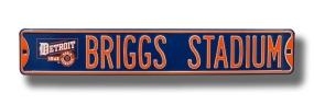 BRIGGS STADIUM with logo Street Sign