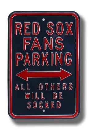 RED SOX SOCKED Parking Sign