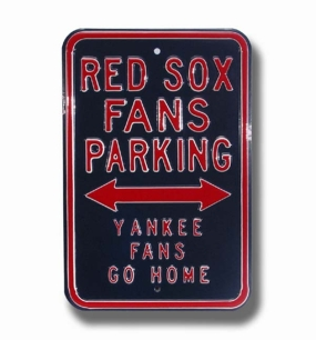 RED SOX YANKEES GO HOME Parking Sign