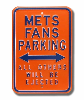 METS EJECTED Parking Sign