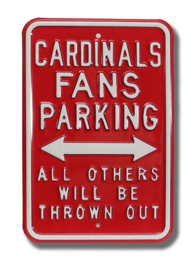 CARDINALS THROWN OUT Parking Sign