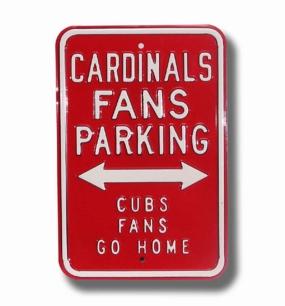 CARDINALS CUBS GO HOME Parking Sign