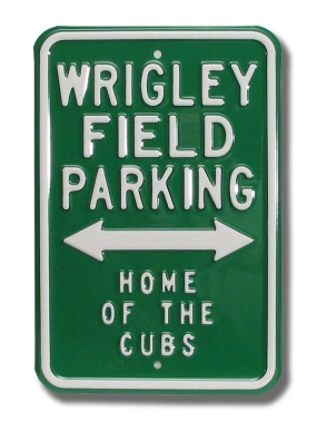 WRIGLEY FIELD HOME CUBS Parking Sign