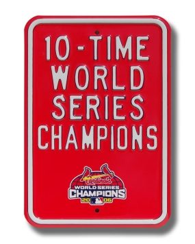 10 TIME WORLD CHAMPIONS Parking Sign