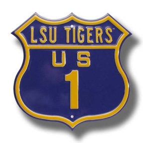 LSU TIGERS US 1 Route Sign
