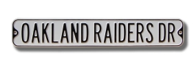 OAKLAND RAIDERS DR gray Street Sign