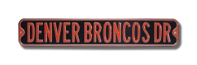 DENVER BRONCOS DR Street Sign