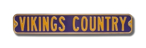 VIKINGS COUNTRY Street Sign
