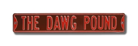 THE DAWG POUND Street Sign