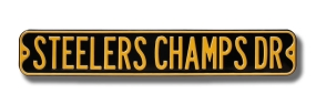 STEELERS CHAMPS DR Street Sign