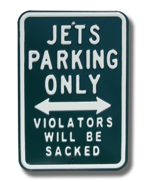 JETS SACKED Parking Sign