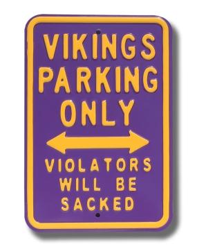 VIKINGS SACKED Parking Sign