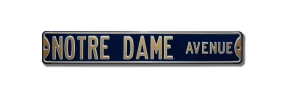 NOTRE DAME AVENUE Street Sign