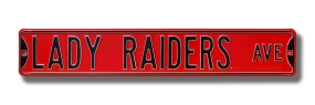 LADY RAIDERS AVE Street Sign