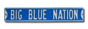 BIG BLUE NATION Street Sign