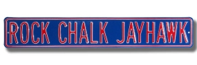 ROCK CHALK JAYHAWK Street Sign
