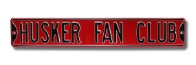 HUSKER FAN CLUB Street Sign