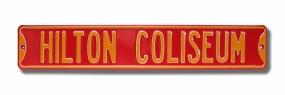 HILTON COLISEUM Street Sign