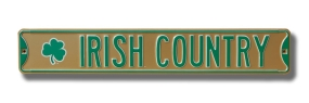 IRISH COUNTRY with Shamrock logo Street Sign