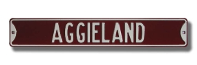 AGGIELAND Street Sign