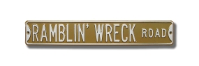 RAMBLIN' WRECK ROAD Street Sign
