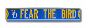 FEAR THE BIRD with UD logo Street Sign