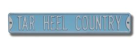 TAR HEEL COUNTRY Street Sign