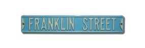 FRANKLIN STREET Street Sign